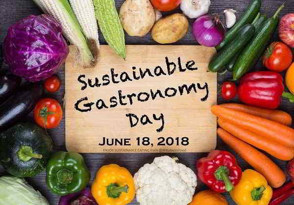 Giornata della Gastronomia Sostenibile, 18 giugno