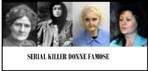 serial killer donne famose