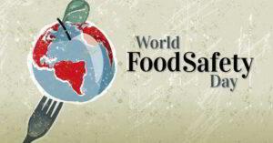 giornata internazionale della sicurezza alimentare